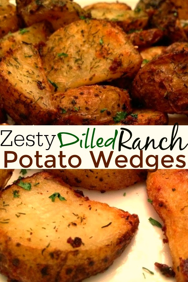 Zesty Dilled Ranch Potato Wedges