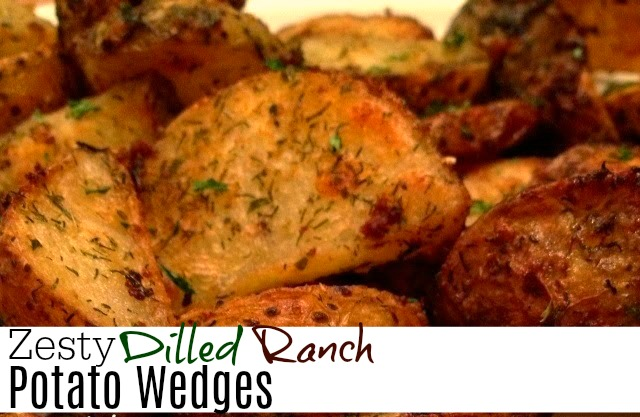 Zesty Dilled Ranch Potato Wedges | Aunt Bee's Recipes