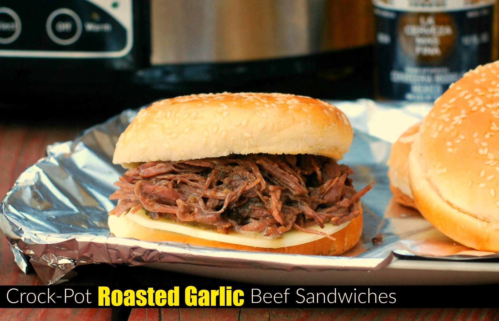 Crock Pot Roasted Garlic Beef Sandwiches