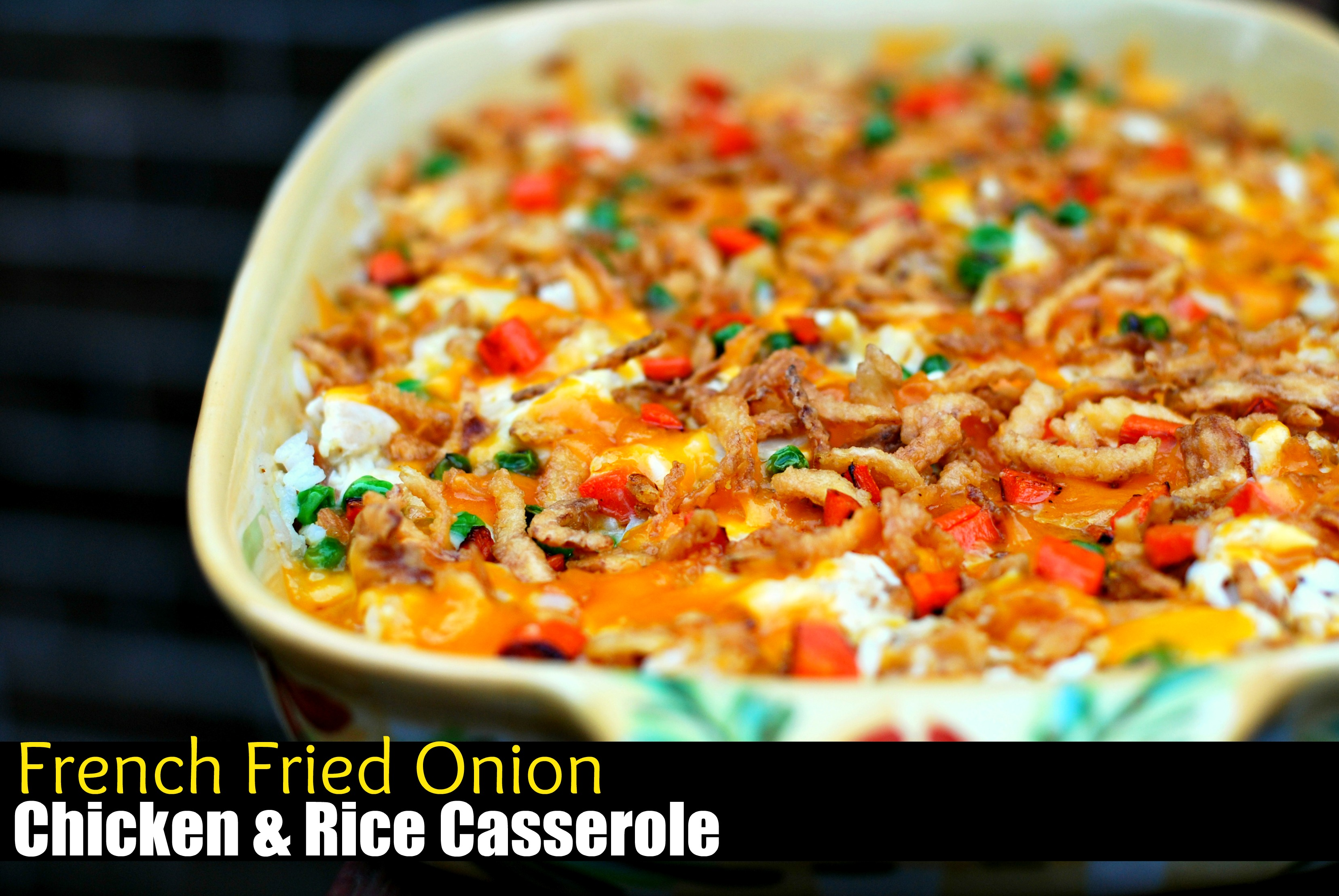 French Fried Onion Chicken & Rice Casserole