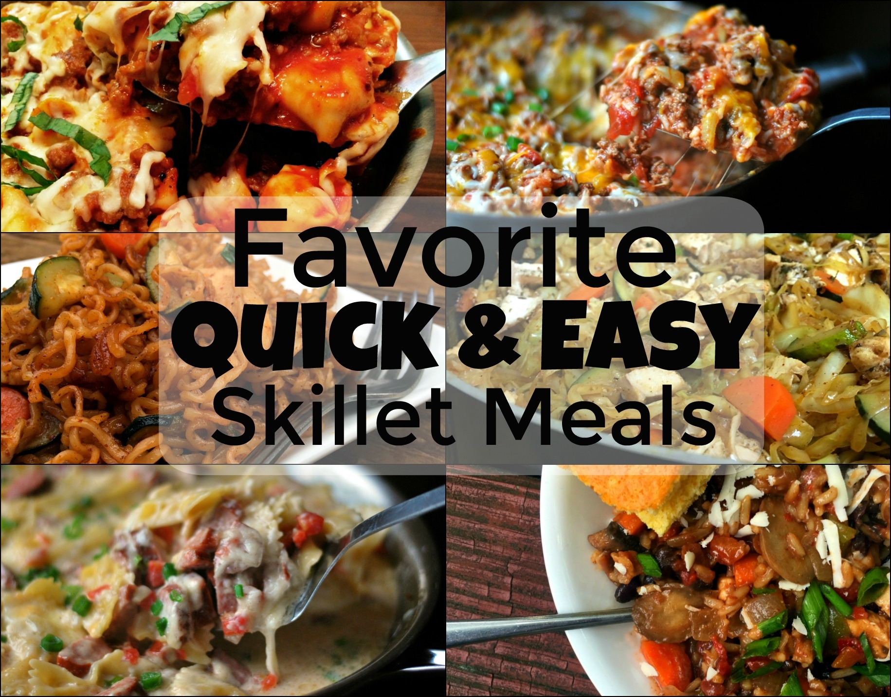 Favorite Quick & Easy Skillet Meals