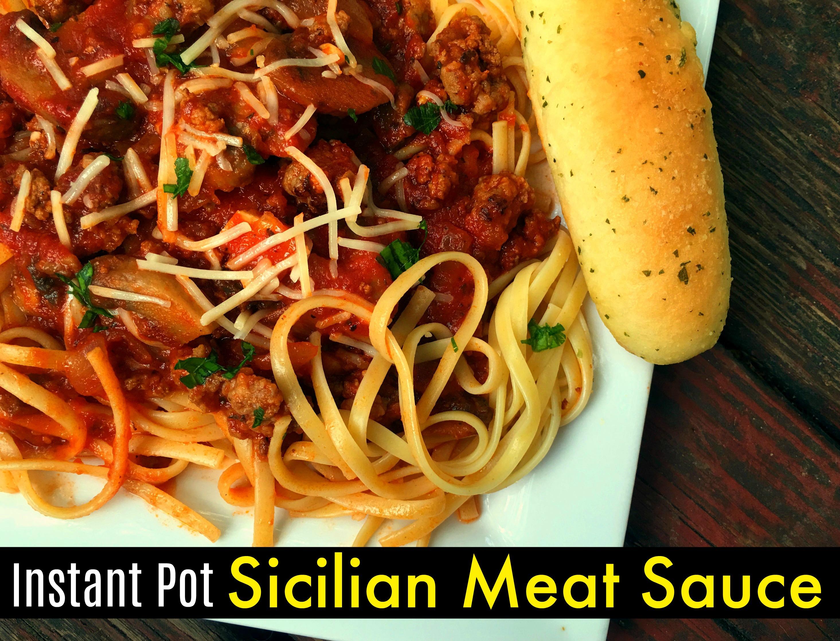 Instant Pot Sicilian Meat Sauce